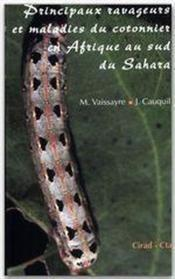 Principaux ravageurs et maladies du Cotonnier en Afrique au Sud du Sahara - Couverture - Format classique