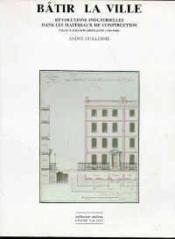 Batir La Ville - Couverture - Format classique