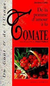 De la pomme d'amour à la tomate ; recettes de Michel Philibert - Couverture - Format classique