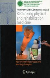 Vente  Rethinking physical and rehabilitation medicine  - Jean-Pierre Didier - Emmanuel Bigand