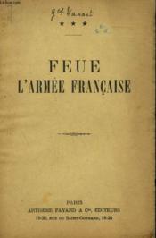 Feue L'Armee Francaise. - Couverture - Format classique