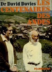 Les Centenaires Des Andes. - Couverture - Format classique