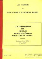 La Transmission Des Modeles Feminin Masculin Chez Le Petit Enfant - Couverture - Format classique