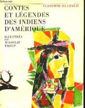 Contes Et Legendes Des Indiens D'Amerique - Couverture - Format classique