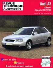Revue Technique Automobile N.616.2 ; Audi A3 Diesel (Tdi 90/110 Cv) - Couverture - Format classique