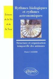 Rythmes Biologiques Et Rythmes Astronomiques Structure Et Organisation Temporelle Des Animaux - Intérieur - Format classique