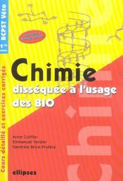 Chimie Dissequee A L'Usage Des Bio Cours Detaille Et Exercices Corriges Bcpst Veto 1re Annee - Intérieur - Format classique