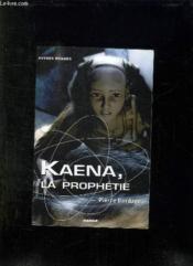 Kaena la prophétie - Couverture - Format classique