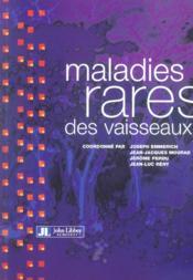Maladies Rares Des Vaisseaux - Couverture - Format classique