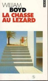 Vente  La chasse au lézard  - William Boyd