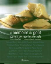 La mémoire du goût ; souvenirs et recettes de chefs - Couverture - Format classique