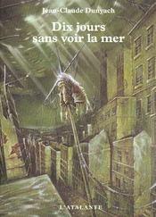 Dix Jours Sans Voir La Mer T.2 - Intérieur - Format classique