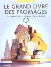 Grand livre des fromages (le) (petit format) - Intérieur - Format classique