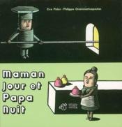 Maman jour et papa nuit - Couverture - Format classique