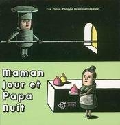 Maman jour et papa nuit - Intérieur - Format classique