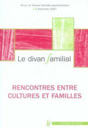 Revue Le Divan Familial T.19 ; Rencontres Entre Familles Et Cultures - Intérieur - Format classique