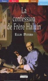 La confession de Frère Haluin - Couverture - Format classique