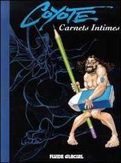 Carnets Intimes T.1 ; Coyote - Intérieur - Format classique
