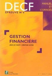 Gestion Financiere ; Decf, Epreuve N.4 - Intérieur - Format classique