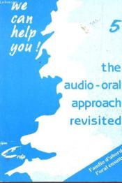 We can help you 5 ; the audio-oral approach revisited - Couverture - Format classique