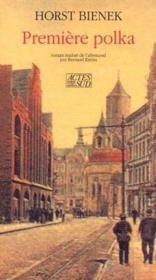 Premiere Polka La Tetralogie De Gleiwitz T1 - Couverture - Format classique