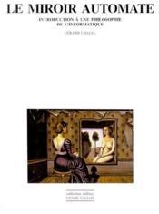 Miroir Automate (Le) - Couverture - Format classique
