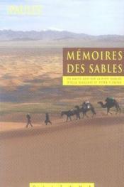 Mémoires des sables ; en haute asie sur la piste oubliée d'ella maillart et peter fleming - Couverture - Format classique