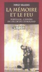 Memoire Et Le Feu : Portugal (La) - Intérieur - Format classique