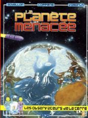 Planete Menacee - Album 6 - Couverture - Format classique