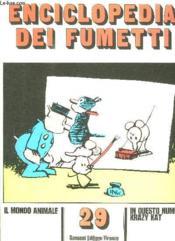 Enciclopedia Dei Fumetti N° 29 Il Mondo Animale, Krazy Kat... Texte En Italien. - Couverture - Format classique