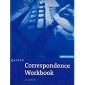 Vente  Oxford correspondence workbook new ed  - A. Ashley