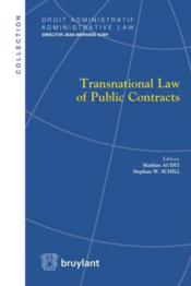 Vente livre :  Transnational law of public contracts  - Collectif