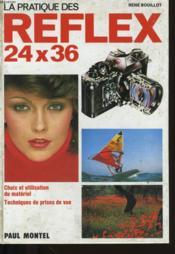 La Pratique Des Reflex 24x36 - Couverture - Format classique