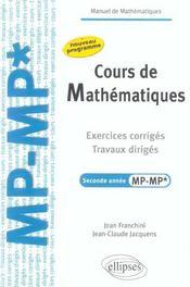 Cours De Mathematiques Exercices Corriges Travaux Diriges Seconde Annee Mp-Mp* Nouveau Programme - Intérieur - Format classique