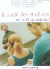Sante Des Etudiants En 200 Questions (La) - Couverture - Format classique