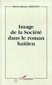 Image de la société dans le roman haïtien - Couverture - Format classique