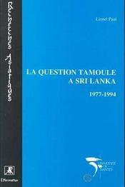 La Question Tamoule A Sri Lanka, 1977-1994 - Intérieur - Format classique