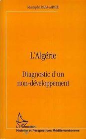 L'Algérie ; diagnostic d'un non-développement - Intérieur - Format classique