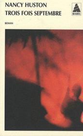 Trois fois septembre - Couverture - Format classique