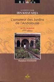 Le poète vizir ibn khafadja ; l'amateur des jardins de l'andalousie - Intérieur - Format classique