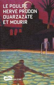 Ouarzazate Et Mourir - Intérieur - Format classique