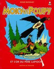 Moky Et Poupy T.13 ; L'Or Du Père Lapioche - Couverture - Format classique
