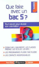 Que faire avec un bac s ; 2e edition - Intérieur - Format classique