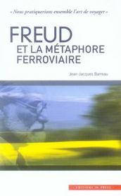 Freud et la métaphore ferroviaire - Intérieur - Format classique