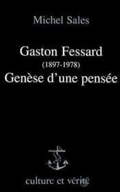 Gaston Fessard Genese D Une Pensee - Couverture - Format classique
