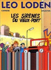 Léo loden t.2 ; les sirènes du vieux port - Intérieur - Format classique