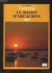 Aed Visiter Le Bassin D'Arcachon - Couverture - Format classique