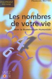 NOMBRES DE VOTRE VIE avec la numerologie humaniste. - Intérieur - Format classique
