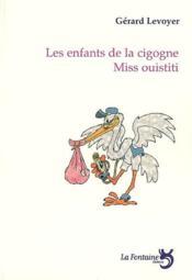 Les enfants de la cigogne ; miss Ouistiti - Couverture - Format classique