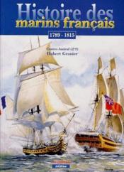 Histoire des marins français ; 1789-1815 - Couverture - Format classique